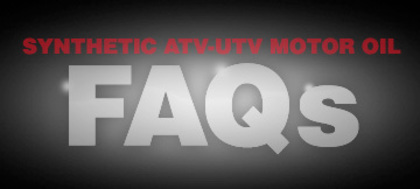 synthetic atv & utv motor oil FAQs